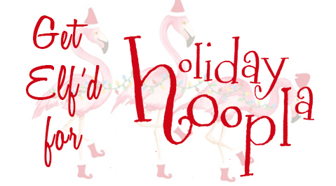 Get Elf'd for Holiday Hoopla